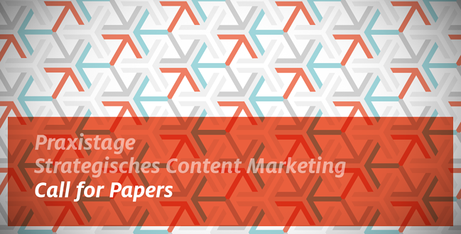 Praxistage Strategisches Content Marketing Call for Papers