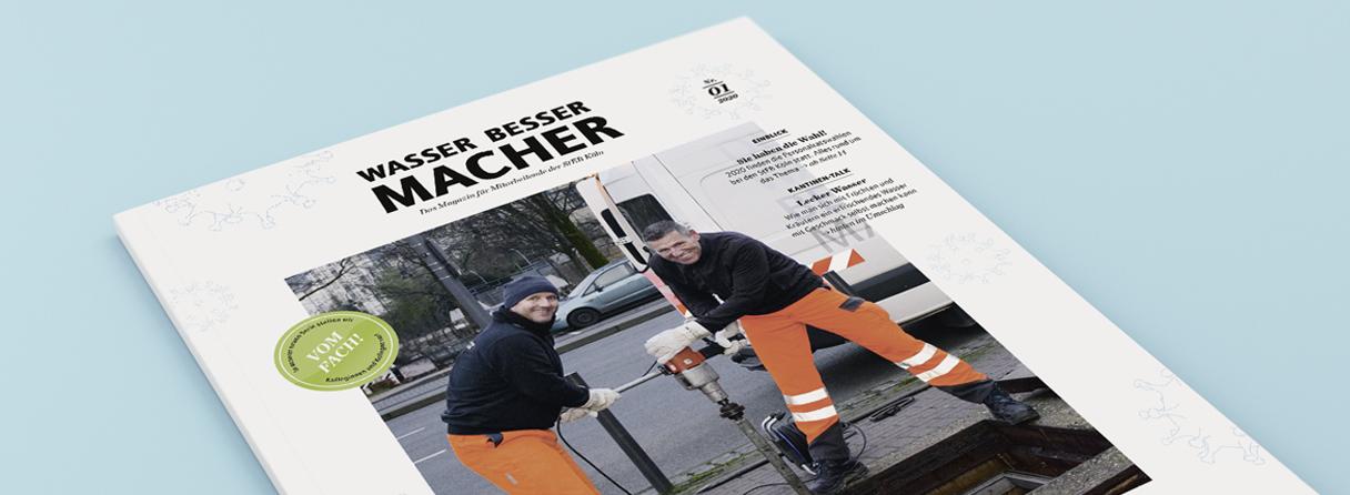 WASSER BESSER MACHER Mitarbeitermagazin der StEB Köln